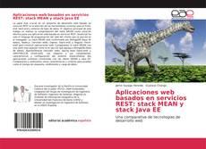Portada del libro de Aplicaciones web basados en servicios REST: stack MEAN y stack Java EE