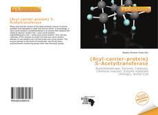 Copertina di (Acyl-carrier-protein) S-Acetyltransferase