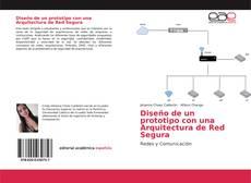 Portada del libro de Diseño de un prototipo con una Arquitectura de Red Segura