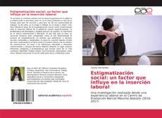 Обложка Estigmatización social: un factor que influye en la inserción laboral