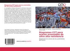 Diagramas CCT para aceros avanzados de ultra alta resistencia kitap kapağı