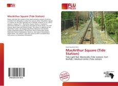 Bookcover of MacArthur Square (Tide Station)