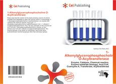 Bookcover of 1-Alkenylglycerophosphocholine O-Acyltransferase