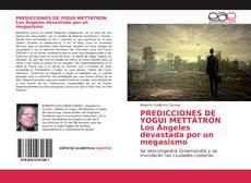 Capa do livro de PREDICCIONES DE YOGUI METTÀTRON Los Ángeles devastada por un megasismo