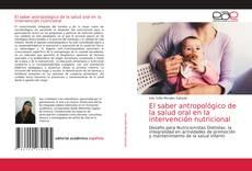 Capa do livro de El saber antropológico de la salud oral en la intervención nutricional