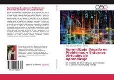 Portada del libro de Aprendizaje Basado en Problemas y Entornos Virtuales de Aprendizaje