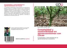 Complejidad y sostenibilidad en agroecosistemas con Cacao的封面