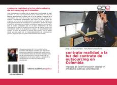 contrato realidad a la luz del contrato de outsourcing en Colombia kitap kapağı