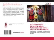 Обложка Desafíos De La Intervenciones Psicosociales En La Construcción De Paz