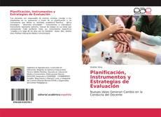 Bookcover of Planificación, Instrumentos y Estrategias de Evaluación