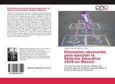 Portada del libro de Elementos necesarios para ejecutar la Reforma Educativa 2019 en México