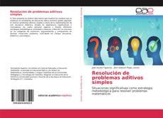 Portada del libro de Resolución de problemas aditivos simples