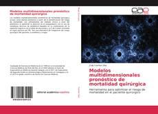 Portada del libro de Modelos multidimensionales pronóstico de mortalidad quirúrgica