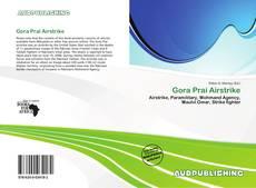 Bookcover of Gora Prai Airstrike