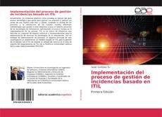 Portada del libro de Implementación del proceso de gestión de incidencias basado en ITIL