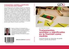 Buchcover von Tratamientos, sentidos y significados en la fracción como medida