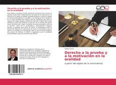 Portada del libro de Derecho a la prueba y a la motivación en la oralidad