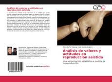 Capa do livro de Análisis de valores y actitudes en reproducción asistida