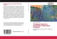 Portada del libro de Trabajo Social y Creación Colectiva Teatral