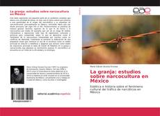 Capa do livro de La granja: estudios sobre narcocultura en México