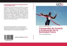 Bookcover of Compendio de Control y Evaluación de la Actividad Física