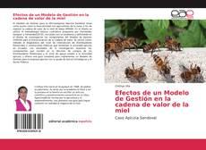 Portada del libro de Efectos de un Modelo de Gestión en la cadena de valor de la miel