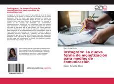 Portada del libro de Instagram: La nueva forma de monetización para medios de comunicación