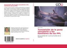 Bookcover of Tansmisión de la pena carcelaria a los familiares de las PPL