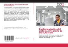 Copertina di Implementación del sistema integrado de manufactura