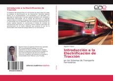 Bookcover of Introducción a la Electrificación de Tracción