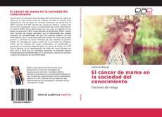 Borítókép a  El cáncer de mama en la sociedad del conocimiento - hoz