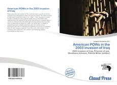 Borítókép a  American POWs in the 2003 invasion of Iraq - hoz