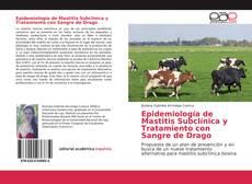 Portada del libro de Epidemiología de Mastitis Subclínica y Tratamiento con Sangre de Drago