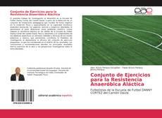 Bookcover of Conjunto de Ejercicios para la Resistencia Anaeróbica Aláctica