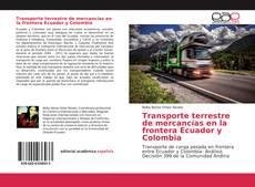 Capa do livro de Transporte terrestre de mercancías en la frontera Ecuador y Colombia