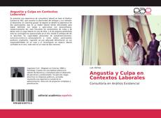 Couverture de Angustia y Culpa en Contextos Laborales