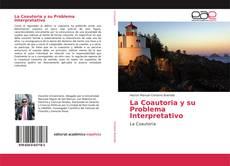 Bookcover of La Coautoria y su Problema Interpretativo