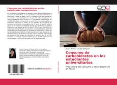 Обложка Consumo de carbohidratos en los estudiantes universitarios