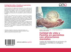 Portada del libro de Calidad de vida y Familia en pacientes con alteraciones mentales