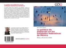 La política de población en las entidades federativas de México kitap kapağı