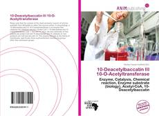 Bookcover of 10-Deacetylbaccatin III 10-O-Acetyltransferase