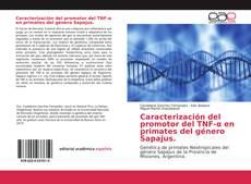 Copertina di Caracterización del promotor del TNF-α en primates del género Sapajus.