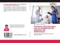 Portada del libro de Factores relacionados con la calidad de los reportes de Enfermería