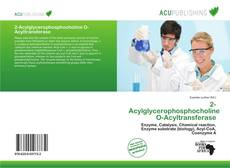 Bookcover of 2-Acylglycerophosphocholine O-Acyltransferase