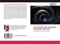 Bookcover of La muerte del General Ezequiel Zamora