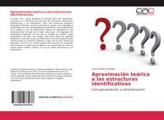 Portada del libro de Aproximación teórica a las estructuras identificativas