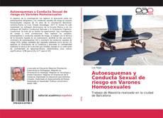 Capa do livro de Autoesquemas y Conducta Sexual de riesgo en Varones Homosexuales