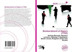 Bookcover of Bombardment of Algiers (1784)