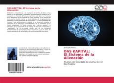 Bookcover of DAS KAPITAL: El Sistema de la Alienación