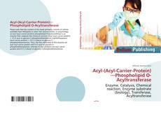 Обложка Acyl-(Acyl-Carrier-Protein)—Phospholipid O-Acyltransferase